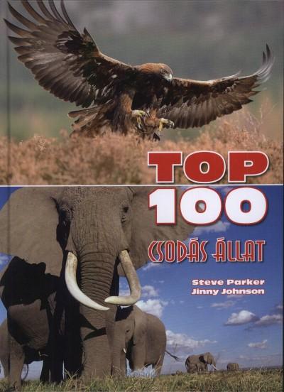 Jinny Johnson - Steve Parker - TOP 100 csodás állat