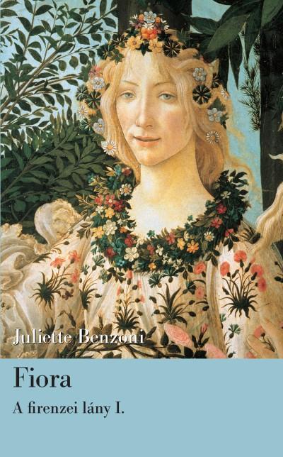 Juliette Benzoni - Fiora