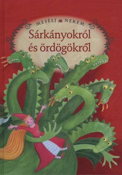 Luzsi Margó  (Összeáll.) - Mesélj nekem sárkányokról és ördögökről