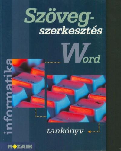 Haskó József - Szöveg szerkesztés Word tankönyv