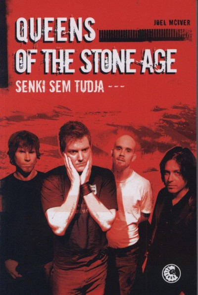 Joel Mciver - Queens of the Stone Age