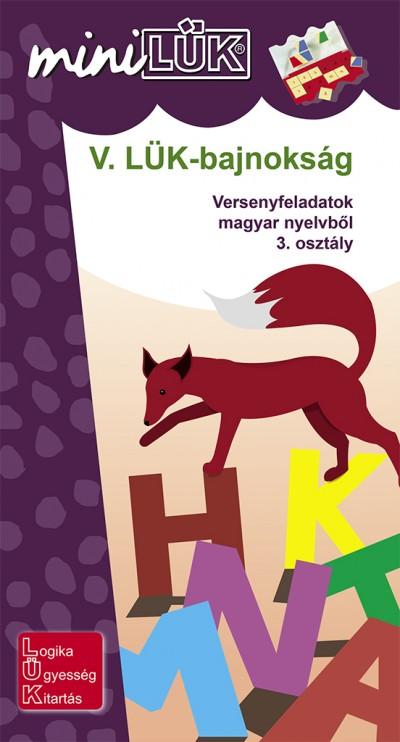 - V. LÜK-bajnokság - versenyfeladatok magyar nyelvből 3. osztály