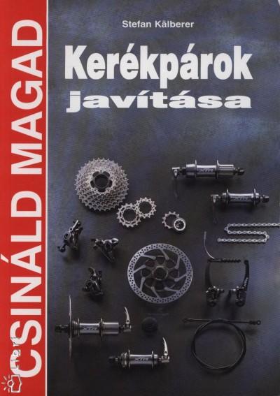 Stefan Kälberer - Kerékpárok javítása