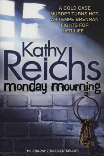 Kathy Reichs - Monday Mourning