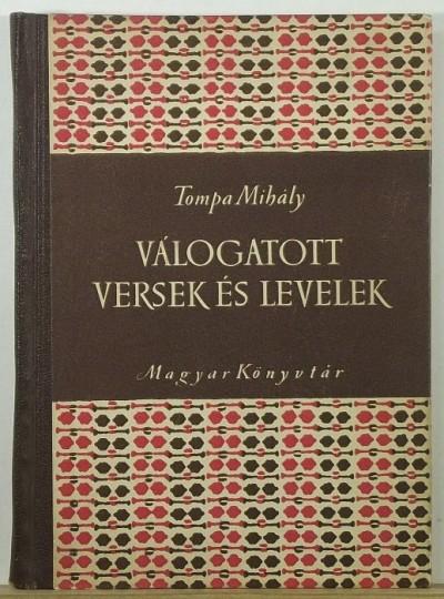 Tompa Mihály - Válogatott versek és levelek