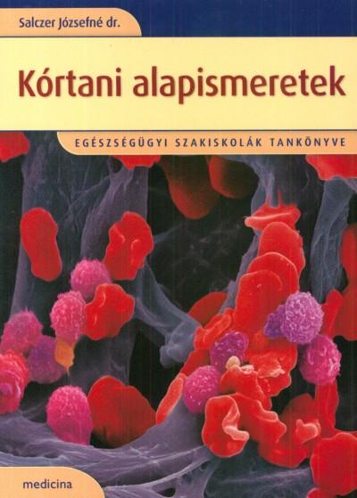 Salczer Józsefné - Kórtani alapismeretek