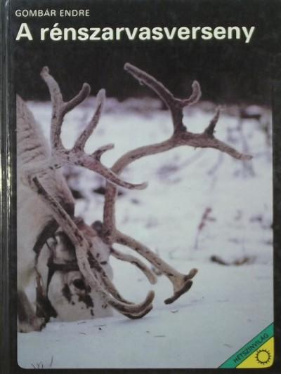 Gombár Endre - A rénszarvasverseny