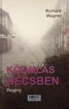 Richard Wagner - K�oml�s B�csben