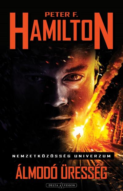 Peter F. Hamilton - Álmodó Üresség