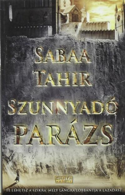 Sabaa Tahir - Szunnyadó parázs