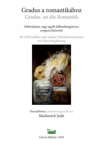Markovich Judit - Gradus a romantikához