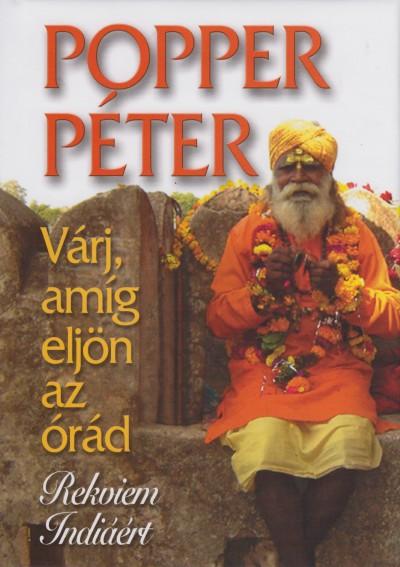 Popper Péter - Várj, amíg eljön az órád