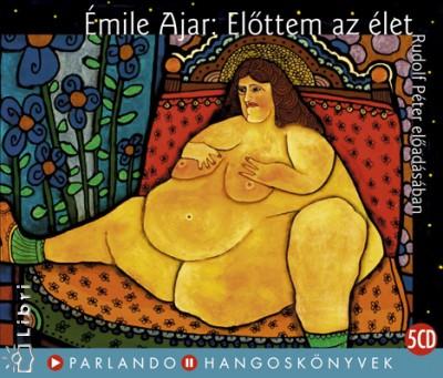 Émile Ajar - Rudolf Péter - Előttem az élet