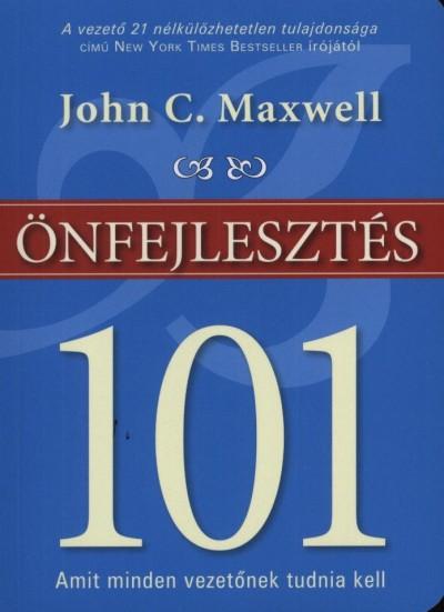 John C. Maxwell - Önfejlesztés 101