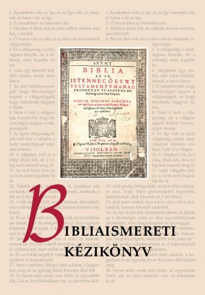 Pecsuk Ottó  (Szerk.) - Bibliaismereti kézikönyv