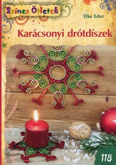 Elke Eder - Karácsonyi drótdíszek