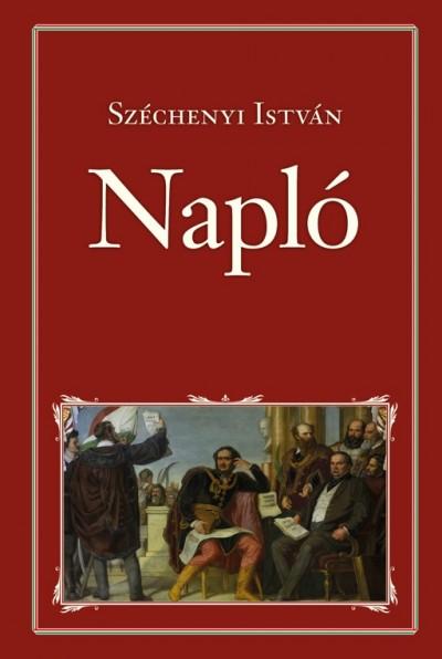 Gróf Széchenyi István - Pozsgai Zsolt  (Szerk.) - Napló