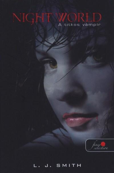Lisa Jane Smith - Night World - A titkos vámpír