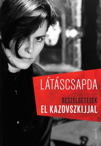 Cserjés Katalin  (Szerk.) - Uhl Gabriella  (Szerk.) - Látáscsapda