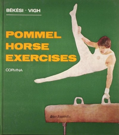Békési Sándor - Vigh László - Pommel Horse Exercises