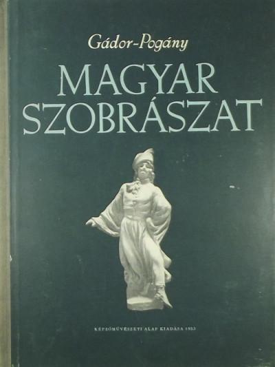 Gábor Endre - Magyar szobrászat