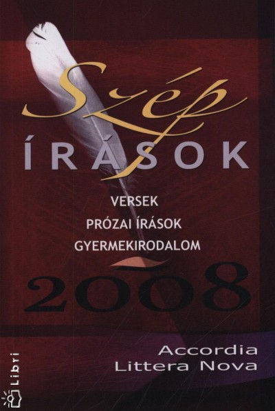 Balázs Tibor  (Szerk.) - Szép írások 2008
