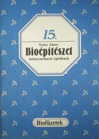 Szász János - Bioépítészet