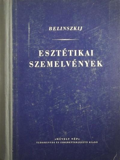 Visszarion Grigorjevics Belinszkij - Esztétikai szemelvények