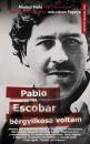 John Jairo Velasquez - Maritza Neila Wills Fontecha - Pablo Escobar bérgyilkosa voltam