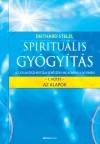 Diethard Stelzl - Spiritu�lis gy�gy�t�s I. - Az alapok