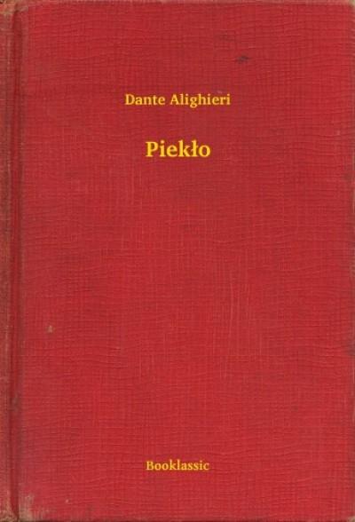 Alighieri Dante - Piekło