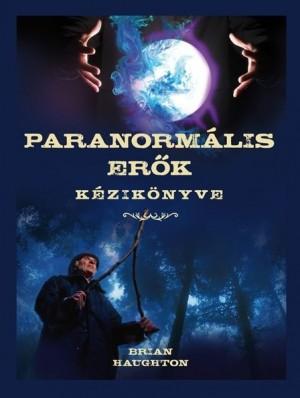 Brian Haughton - Paranorm�lis er�k k�zik�nyve