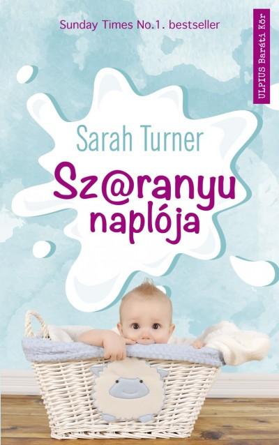 Sarah Turner - Sz*ranyu naplója