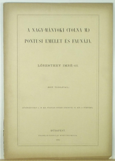 Lőrenthey Imre - A Nagy-Mányoki (Tolna m.) pontusi emelet és faunája