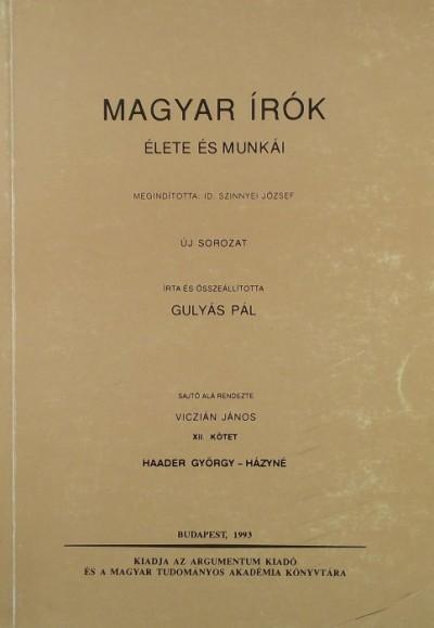 Dr. Gulyás Pál - Magyar írók élete és munkái XII. kötet