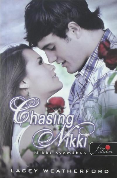 Lacey Weatherford - Nikki nyomában - Chasing Nikki