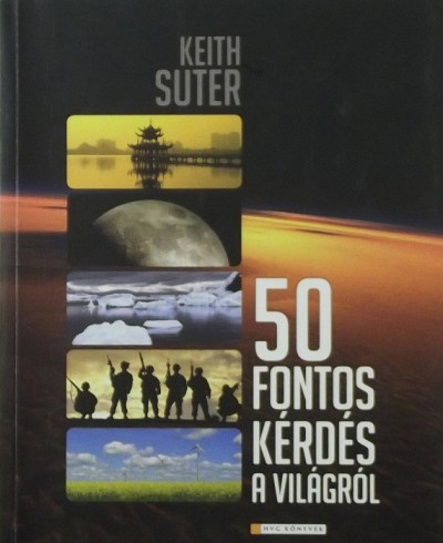 Keith Suter - 50 fontos kérdés a világról