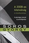 Soros Gy�rgy - A 2008-as hitelv�ls�g �s k�vetkezm�nyei
