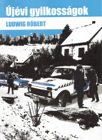 Ludwig Róbert - Újévi gyilkosságok