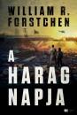 William R. Forstchen - A harag napja