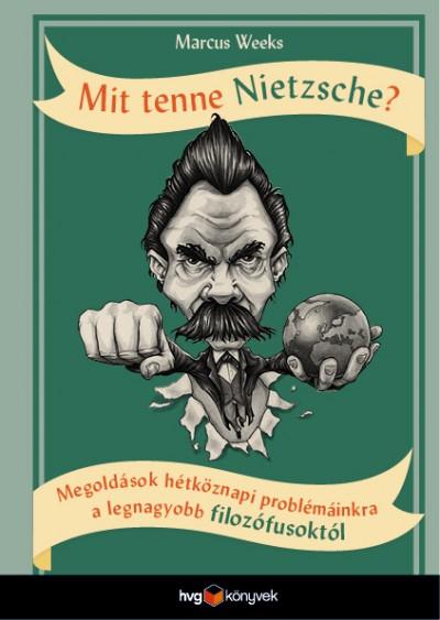 Marcus Weeks - Mit tenne Nietzsche?