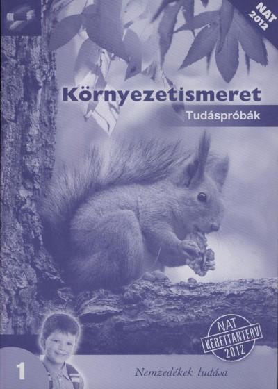 Hartdégenné Rieder Éva - Környezetismeret 1. - Tudáspróbák