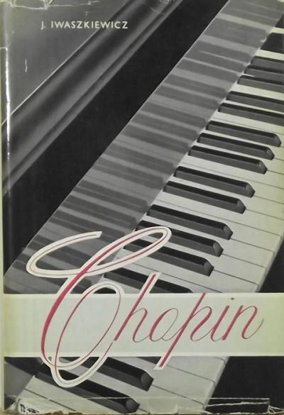 Jaroslaw Iwaszkiewicz - Chopin