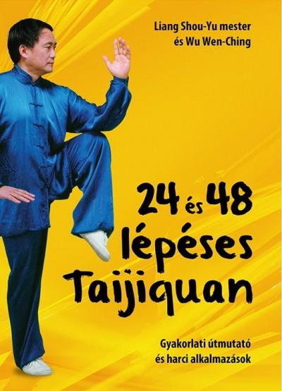 Liang Shou-Yu - Wu Wen-Ching - 24 és 48 lépéses Taijiquan
