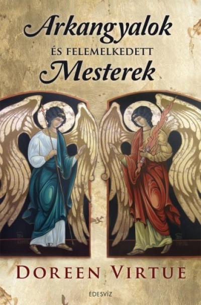 Virtue Doreen - Arkangyalok és felemelkedett mesterek
