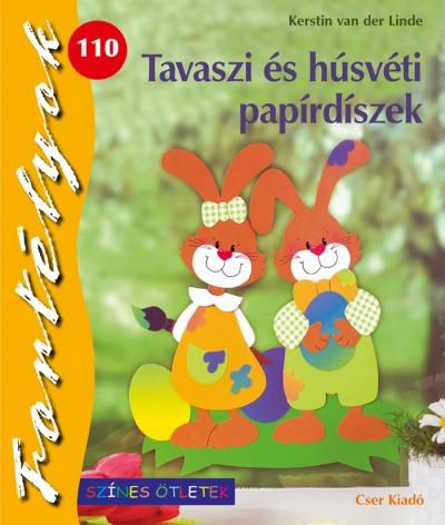 Kerstin Van Der Linde - Tavaszi és húsvéti papírdíszek
