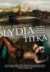 Kate Furnivall - Lydia titka