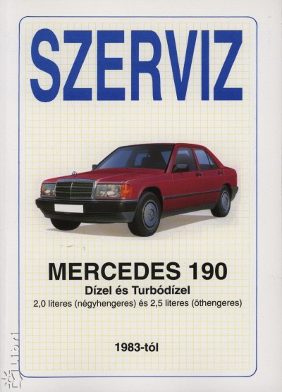 - Szerviz - Mercedes 190