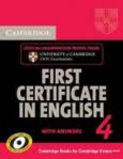 - Cambridge First Certificate in English 4