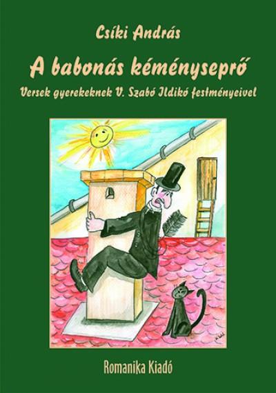 Csíki András - A babonás kéményseprő